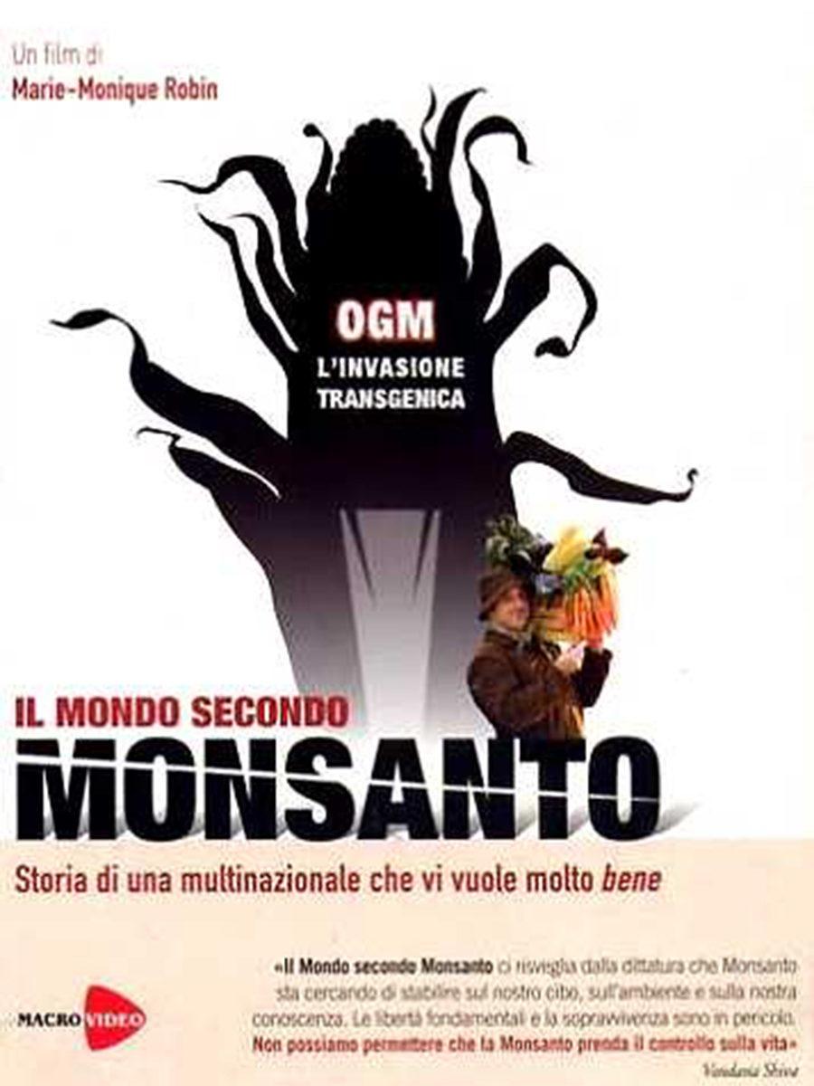 "Film documentario ""Il mondo secondo Monsanto"""